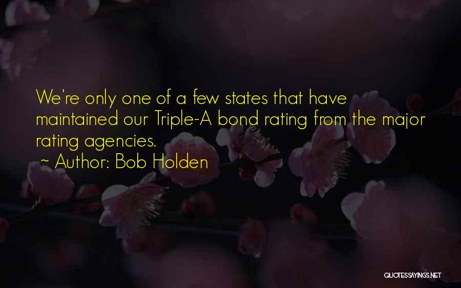 Bob Holden Quotes 1102810