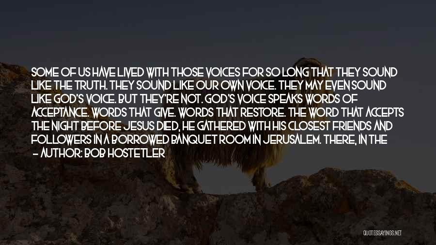 Bob Hostetler Quotes 626442