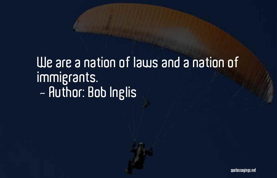 Bob Inglis Quotes 1310324