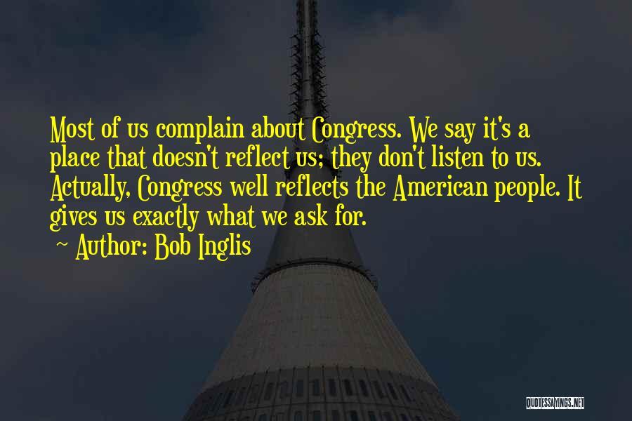 Bob Inglis Quotes 456321