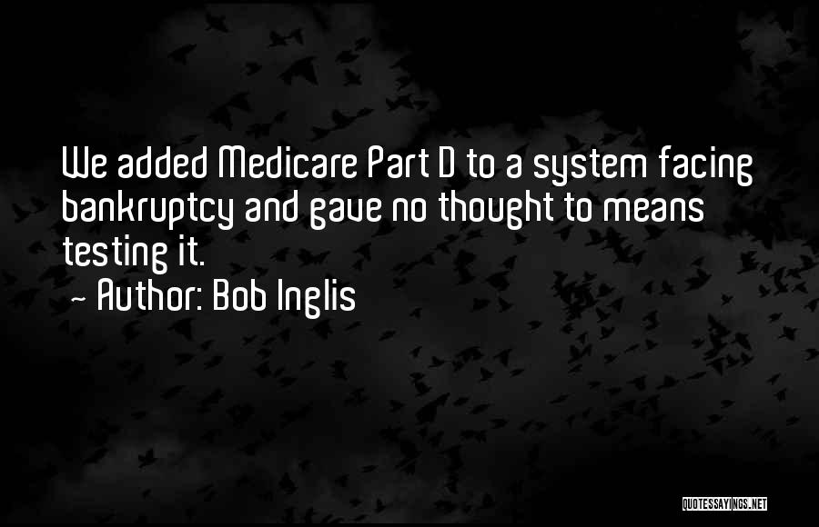 Bob Inglis Quotes 781832