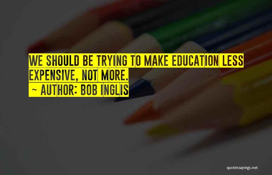 Bob Inglis Quotes 887991