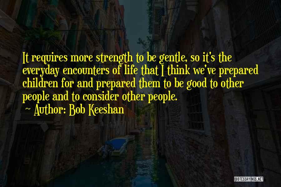 Bob Keeshan Quotes 1251622