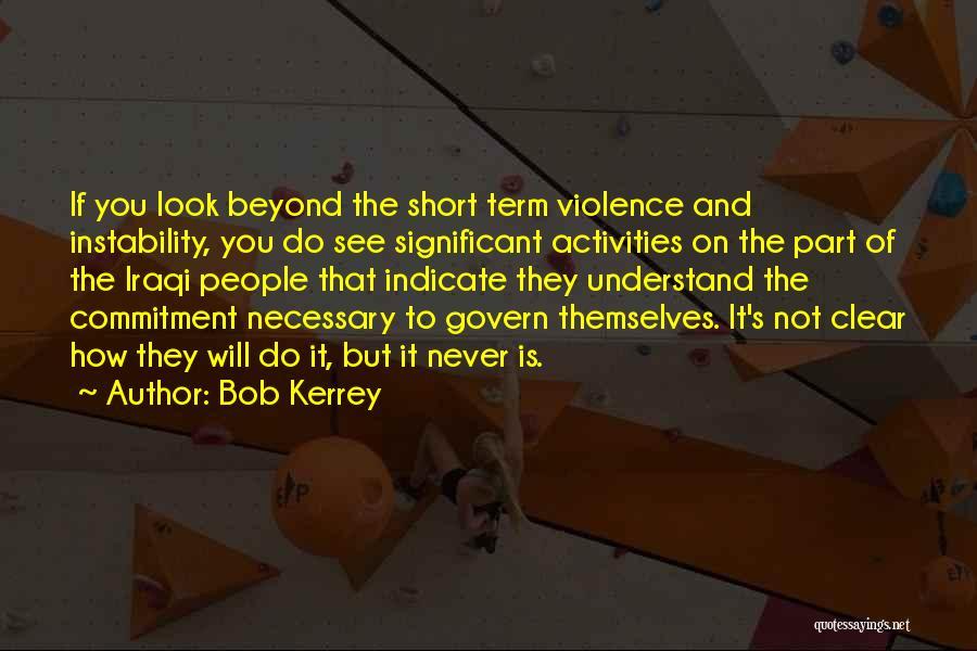 Bob Kerrey Quotes 1005689