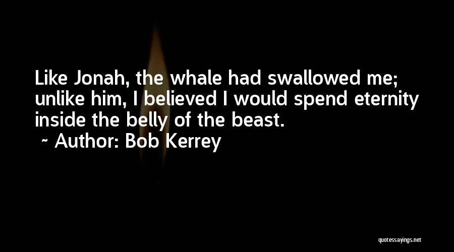 Bob Kerrey Quotes 1151632