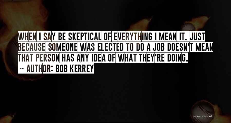 Bob Kerrey Quotes 1362006
