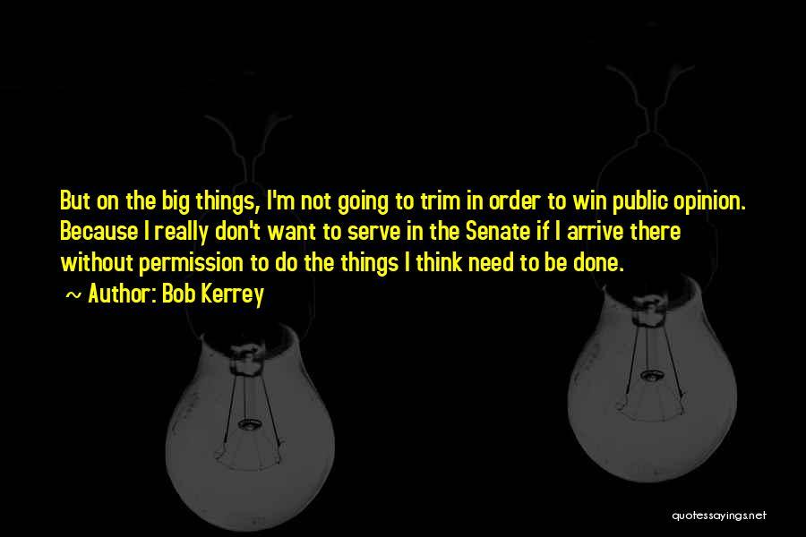 Bob Kerrey Quotes 166573