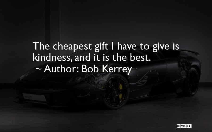 Bob Kerrey Quotes 346008