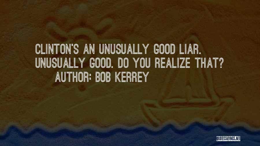 Bob Kerrey Quotes 787328