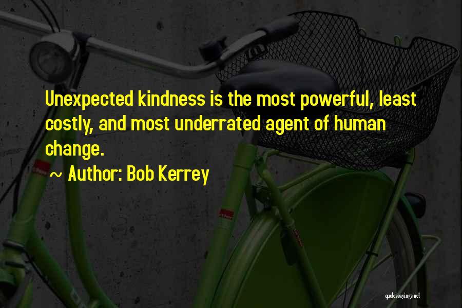 Bob Kerrey Quotes 822497
