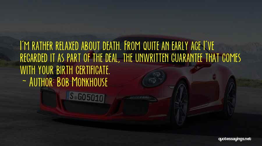 Bob Monkhouse Quotes 1010350