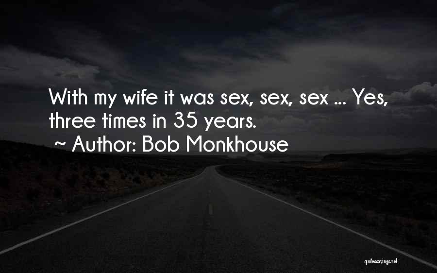 Bob Monkhouse Quotes 1073617