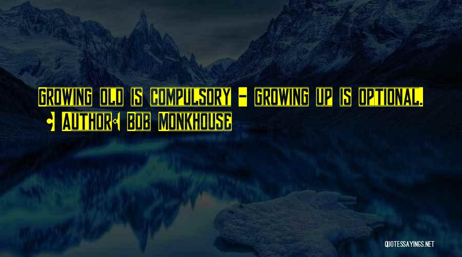 Bob Monkhouse Quotes 1143760