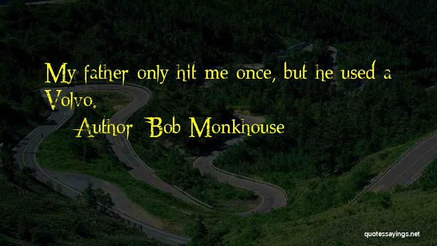 Bob Monkhouse Quotes 1201598