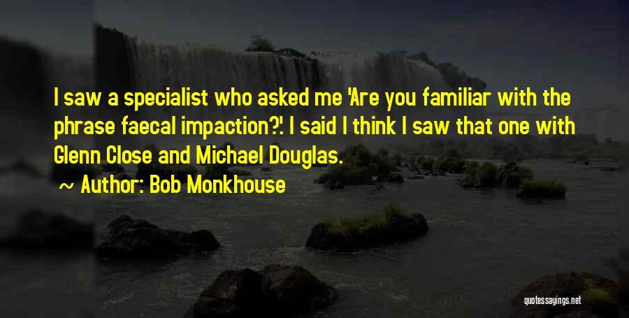 Bob Monkhouse Quotes 1381384