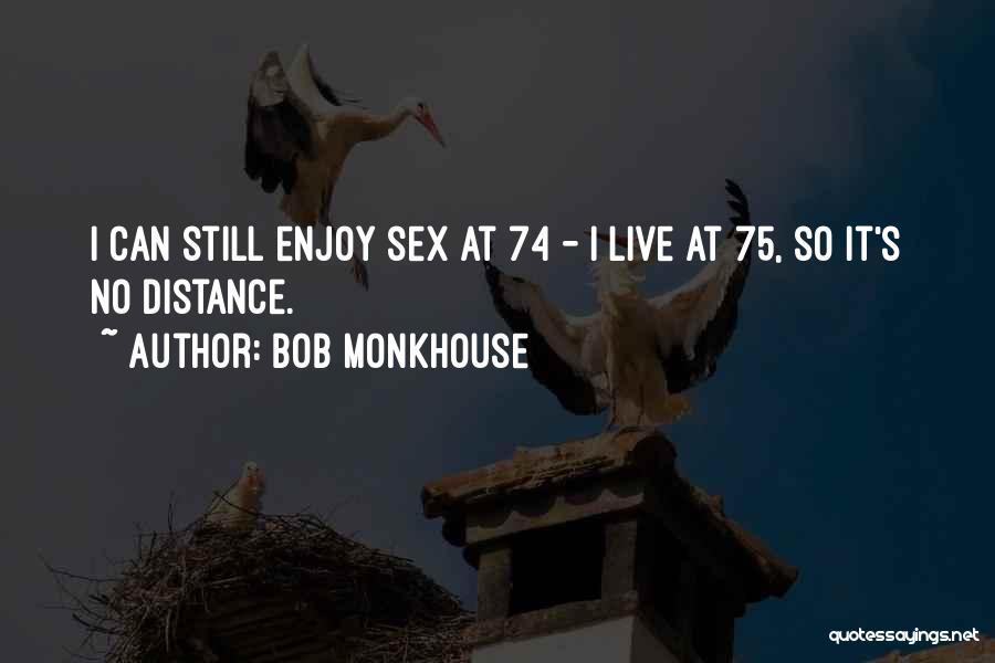 Bob Monkhouse Quotes 1489029