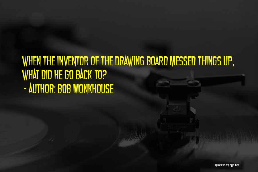 Bob Monkhouse Quotes 1535114