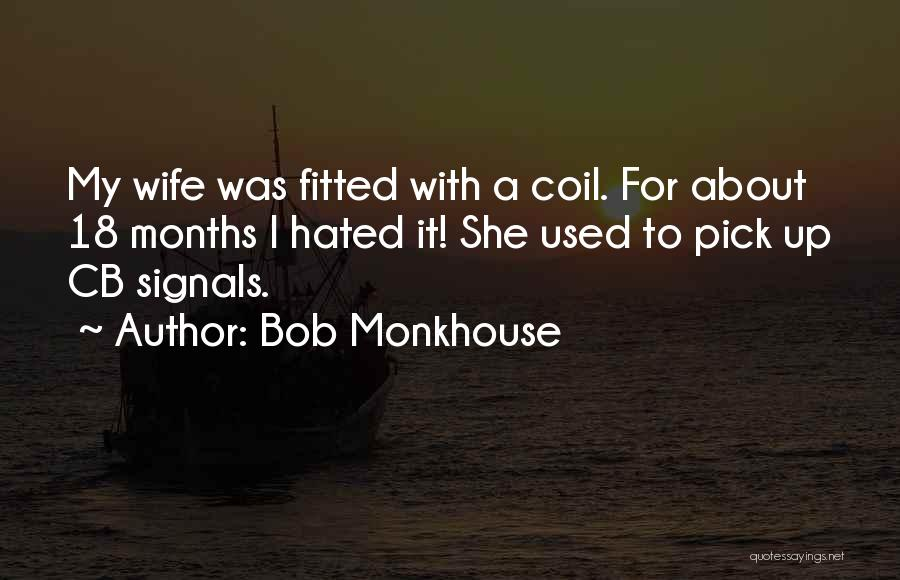 Bob Monkhouse Quotes 1543677