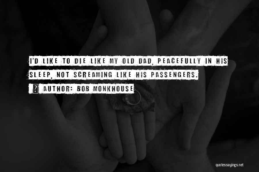 Bob Monkhouse Quotes 1693877