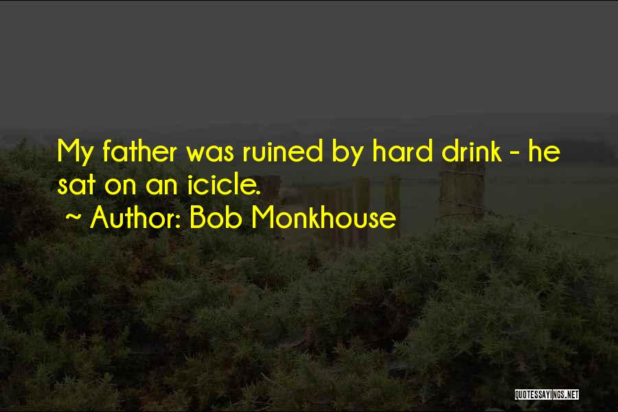 Bob Monkhouse Quotes 629218
