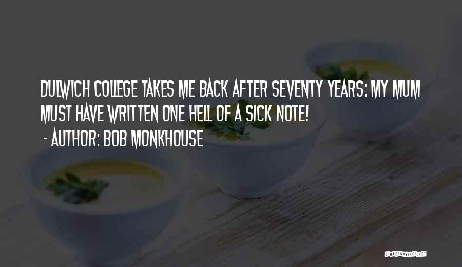 Bob Monkhouse Quotes 746879