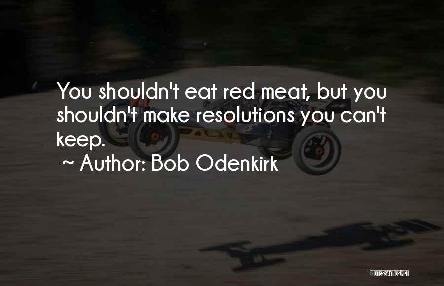 Bob Odenkirk Quotes 1416113