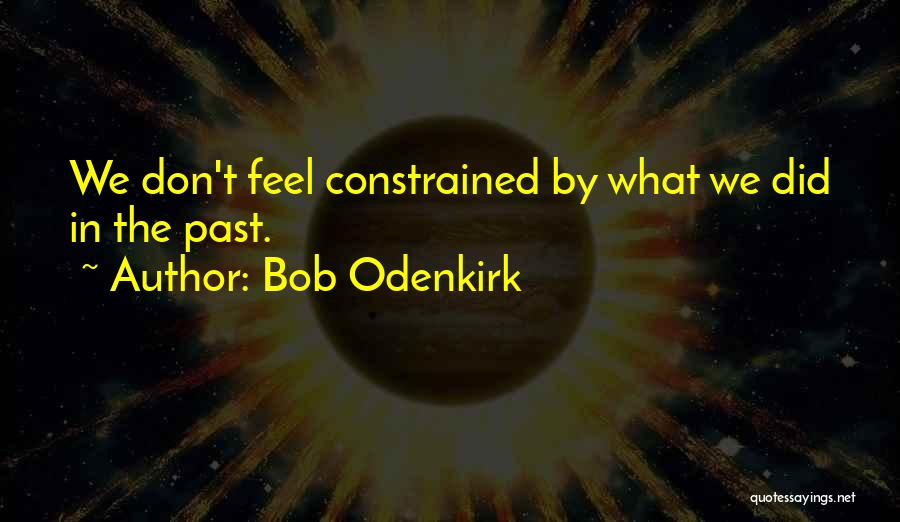 Bob Odenkirk Quotes 1652632
