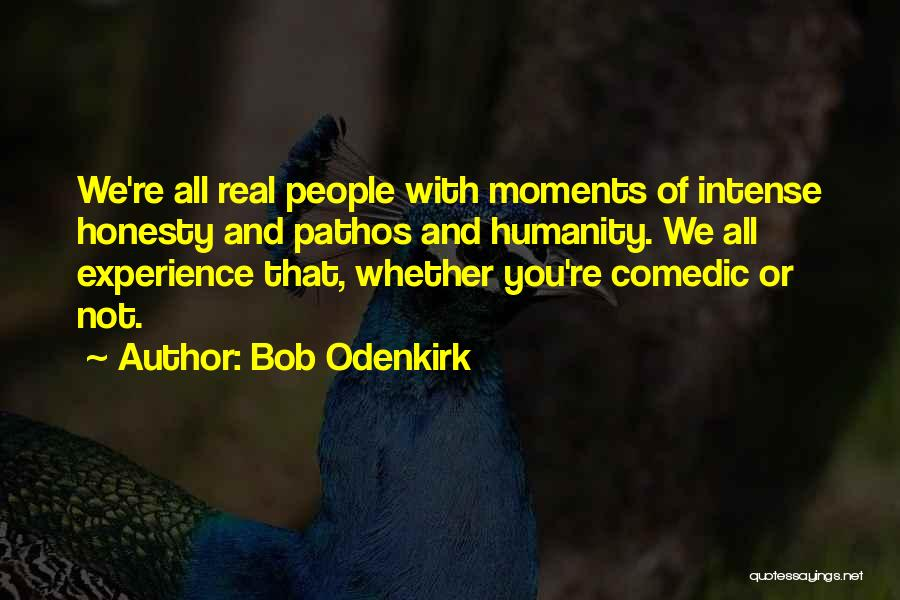 Bob Odenkirk Quotes 2029472