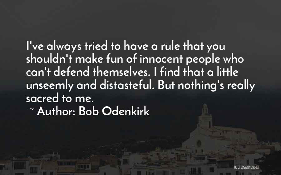 Bob Odenkirk Quotes 2136231