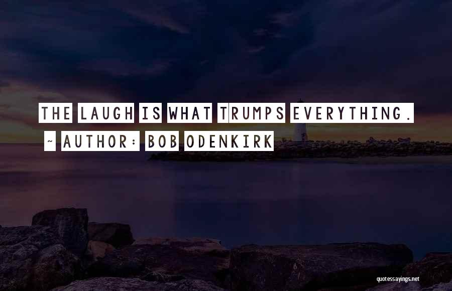 Bob Odenkirk Quotes 496061