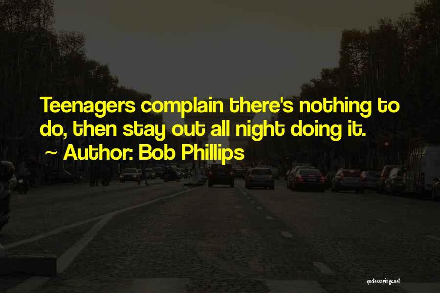 Bob Phillips Quotes 1411391