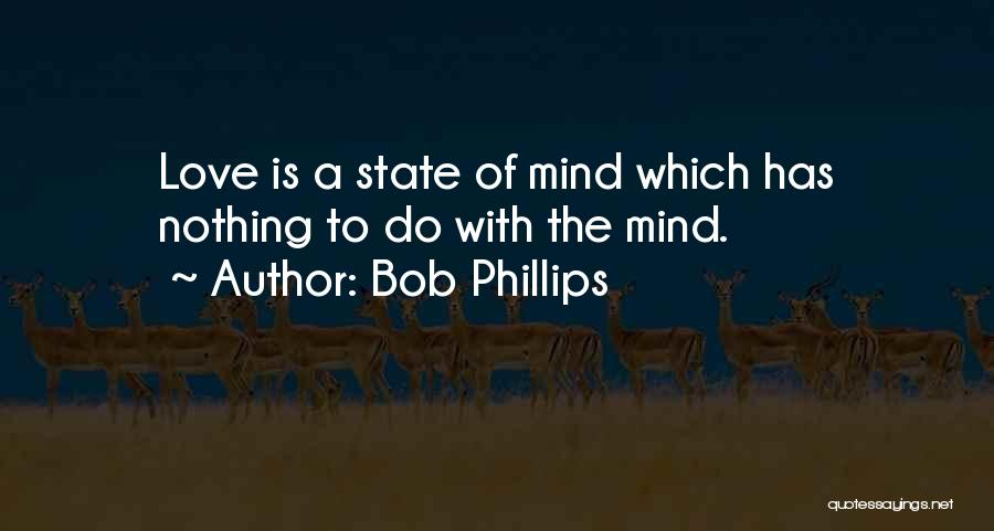 Bob Phillips Quotes 148436