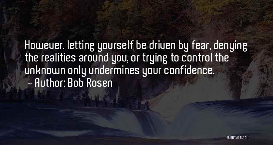 Bob Rosen Quotes 1170197