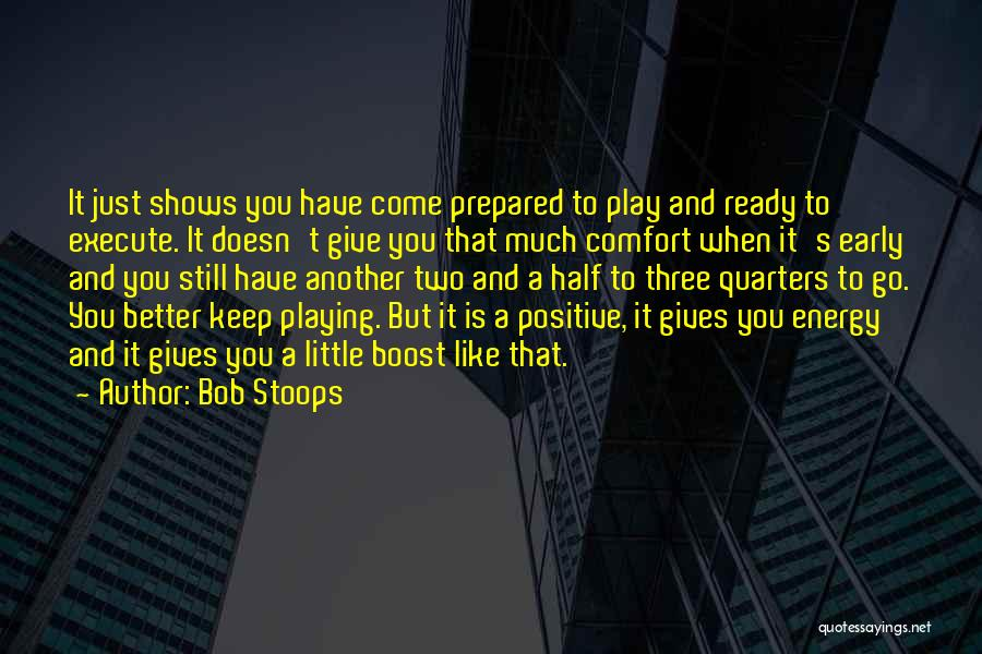 Bob Stoops Quotes 1581187