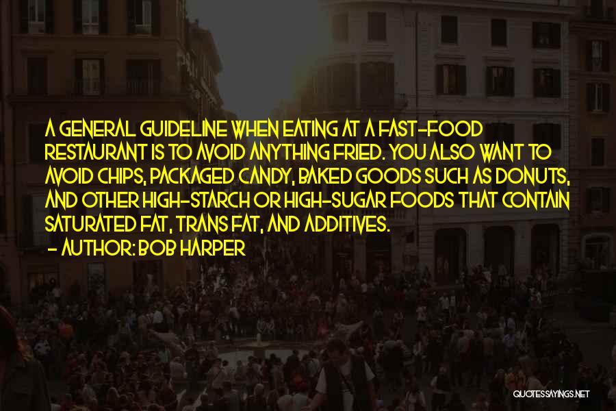 Bob Sugar Quotes By Bob Harper