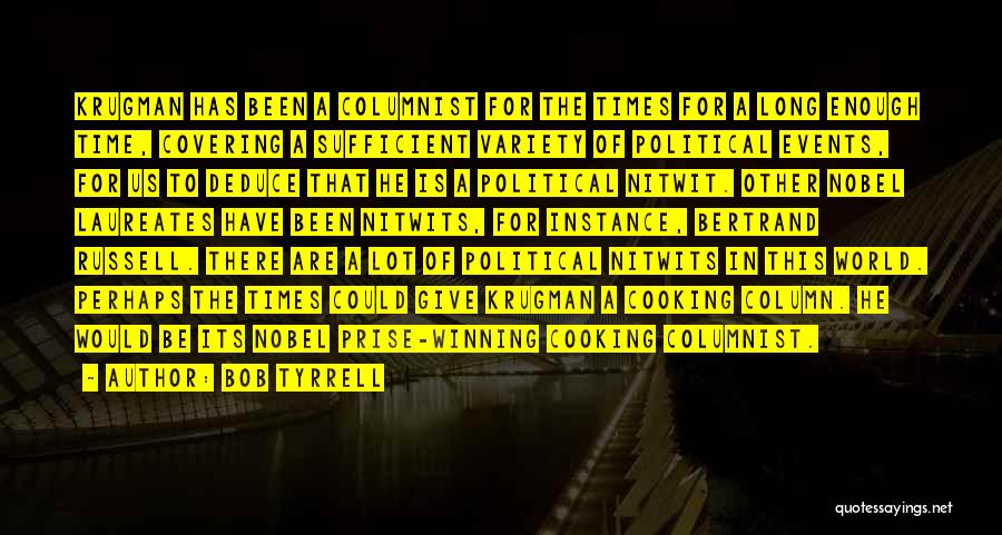 Bob Tyrrell Quotes 2271287