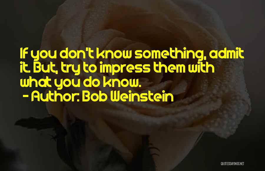 Bob Weinstein Quotes 1557772