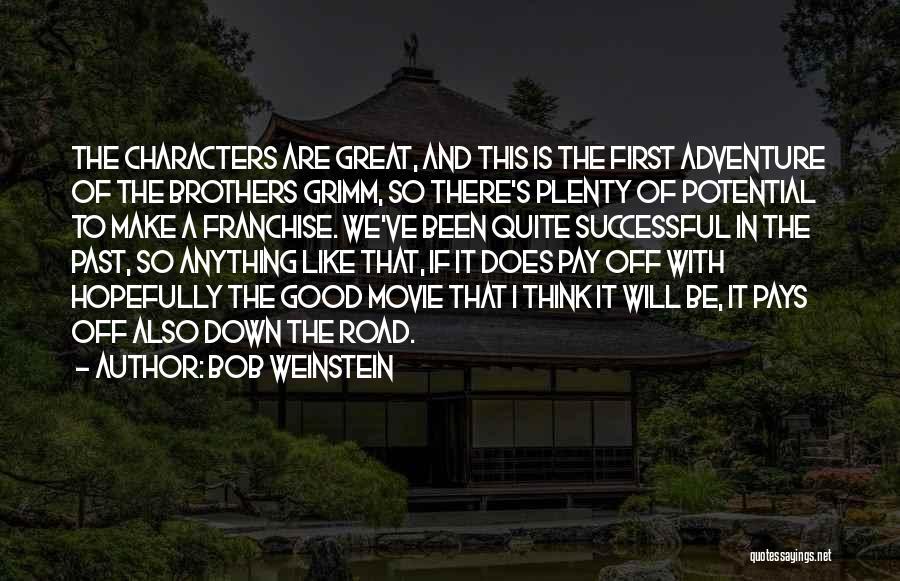 Bob Weinstein Quotes 1885779