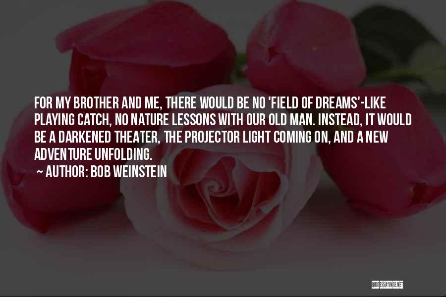 Bob Weinstein Quotes 730329