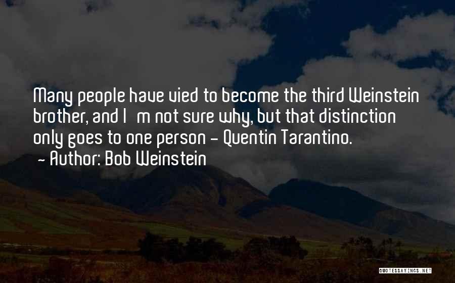 Bob Weinstein Quotes 930403