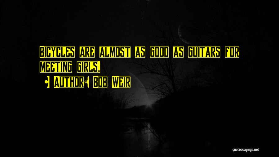 Bob Weir Quotes 111465