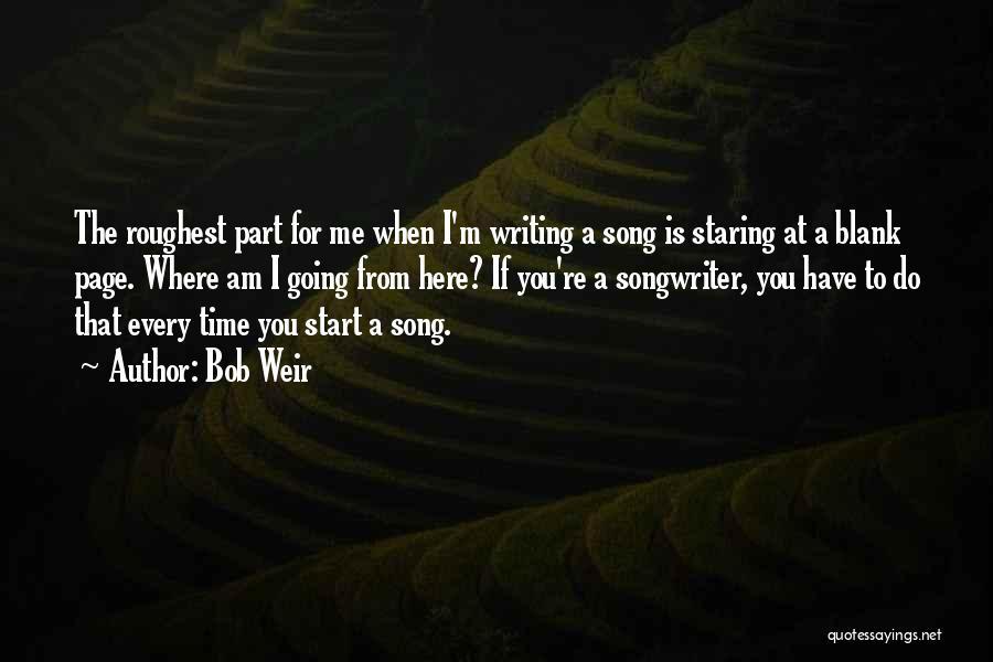 Bob Weir Quotes 138362