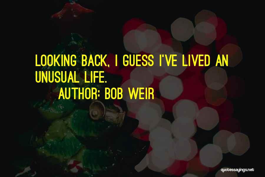 Bob Weir Quotes 221751