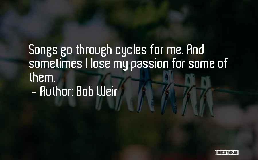 Bob Weir Quotes 358328