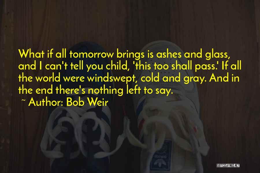 Bob Weir Quotes 667177