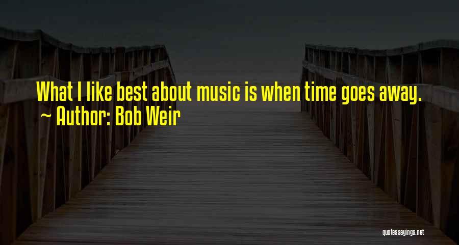 Bob Weir Quotes 822605