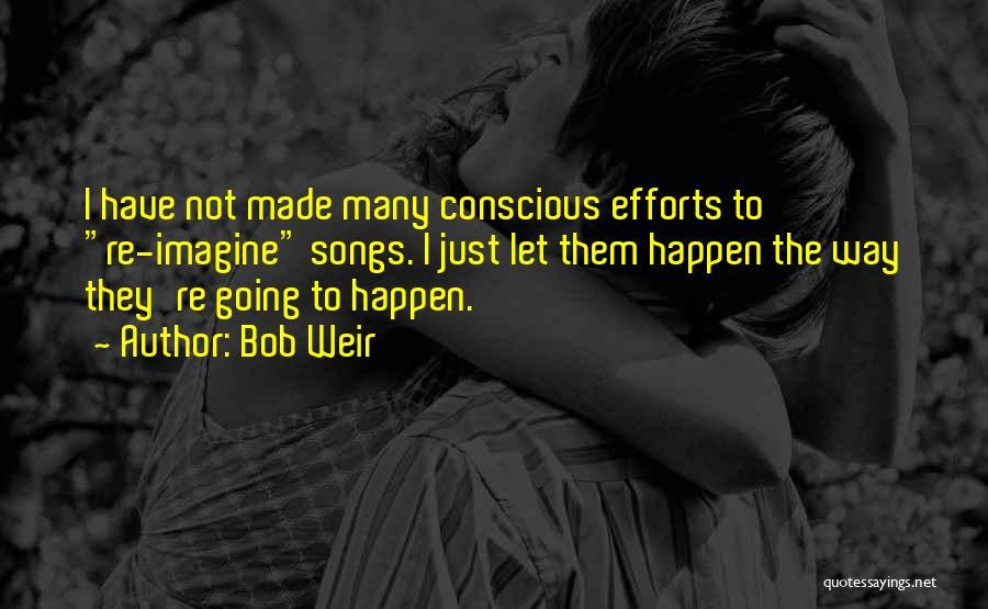 Bob Weir Quotes 826177