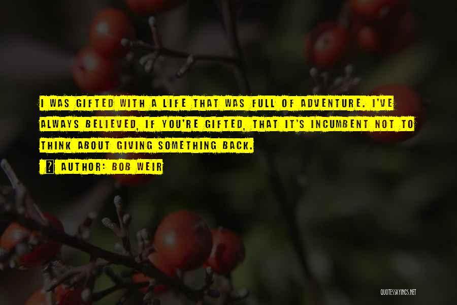 Bob Weir Quotes 876211