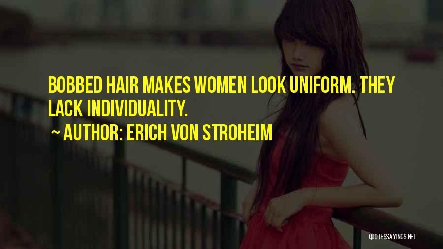 Bobbed Hair Quotes By Erich Von Stroheim