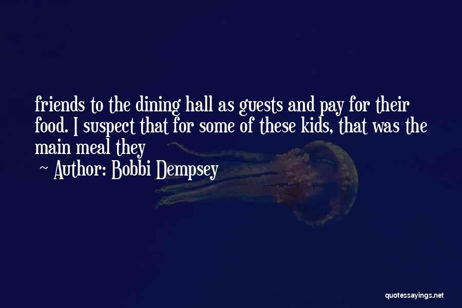 Bobbi Dempsey Quotes 256580